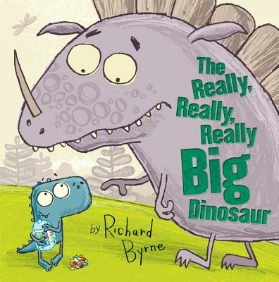The Really, Really, Really Big Dinosaur By Byrne, Richard/ Byrne, Richard (ILT)